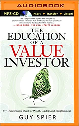 Guy Spier - The Education of a Value Investor Audiobook