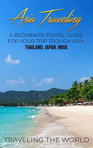 Traveling The World - Asia Traveling Audio Book Free