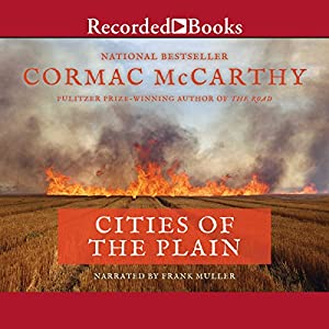 Cormac McCarthy - Cities of the Plain Audiobook Free Online