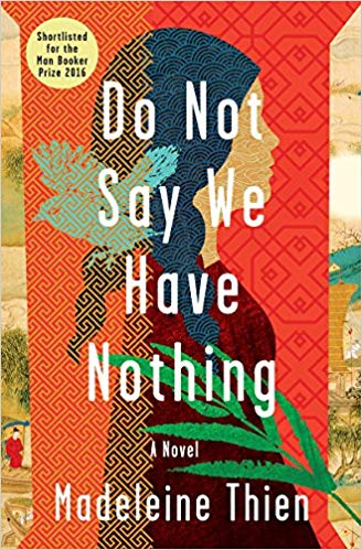 Madeleine Thien - Do Not Say We Have Nothing Audio Book Free